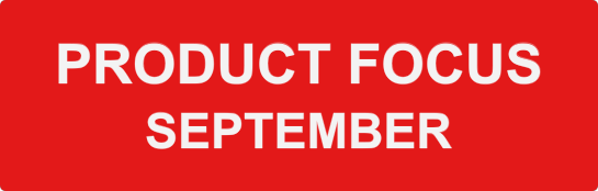 PRODUCT FOCUS - september
